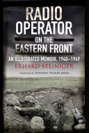 Radio Operator on the Eastern Front