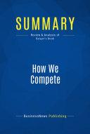 Summary: How We Compete Pdf/ePub eBook