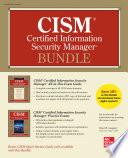 CISM Certified Information Security Manager Bundle