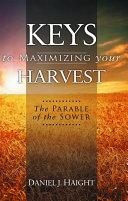 Keys to Maximizing Your Harvest