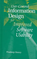 User centered Information Design for Improved Software Usability Book