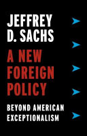link to A new foreign policy : beyond American exceptionalism in the TCC library catalog