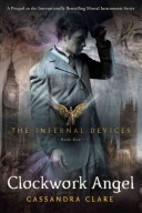 INFERNAL DEVICES, V.1 - CLOCKWORK ANGEL
