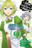Pdf Is It Wrong to Try to Pick Up Girls in a Dungeon? Familia Chronicle Episode Lyu, Vol. 6 (manga)