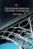 The English Heritage Visitors  Handbook  1999 2000