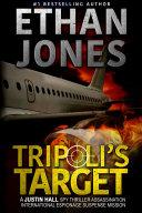 Tripoli's Target: (Justin Hall # 2)