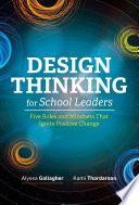 Design Thinking for School Leaders Book
