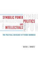 Symbolic Power  Politics  and Intellectuals