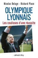 Pdf Olympique Lyonnais - Les coulisses d'une réussite Telecharger