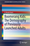 Boomerang Kids  The Demography of Previously Launched Adults