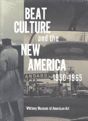 Beat Culture And The New America 1950 1965 Book PDF