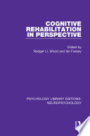 Cognitive Rehabilitation in Perspective