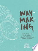 Waymaking