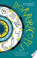 Horrorscopes An Astrological Almanac