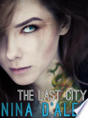 The Last City The Demon War Chronicles 1