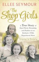 The Shop Girls: Irene's Story