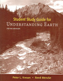 Understanding Earth Student Study Guide