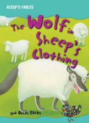 The Wolf in Sheep s Clothing and Other Fables