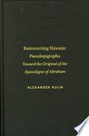 Retroverting Slavonic Pseudepigrapha
