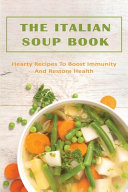 The Italian Soup Book Book PDF