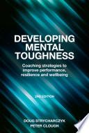 Developing Mental Toughness Book