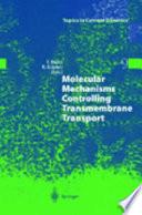 Molecular Mechanisms Controlling Transmembrane Transport Book PDF