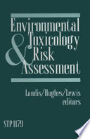 Environmental Toxicology And Risk Assessment