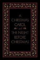 A Christmas Carol and the Night Before Christmas