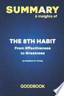 Summary & Insights of The 8th Habit