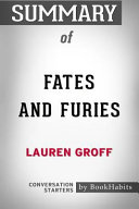 Summary of Fates and Furies by Lauren Groff: Conversation Starters