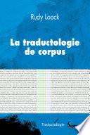 La Traductologie de corpus