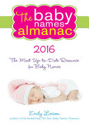 The 2016 Baby Names Almanac [Pdf/ePub] eBook