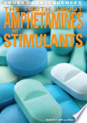 The Truth About Amphetamines and Stimulants