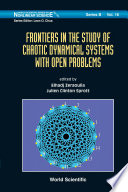Frontiers in the Study of Chaotic Dynamical Systems with Open Problems Book