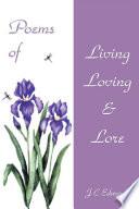 Poems of Living  Loving   Lore