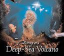 Diving to a Deep sea Volcano