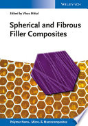 Spherical and Fibrous Filler Composites Book