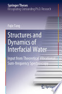 Structures and Dynamics of Interfacial Water