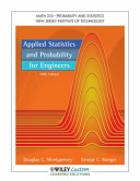 Applied Statistics and Probability for Engineers 5E for New Jersey Institute of Technology