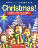 How to Celebrate Christmas! Pdf/ePub eBook