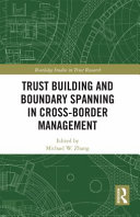 Trust Building and Boundary Spanning in Cross Border Management