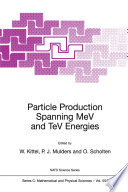 Particle Production Spanning MeV and TeV Energies Book