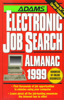 Adams Electronic Job Search Almanac, 1999