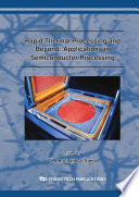 Rapid Thermal Processing and beyond: Applications in Semiconductor Processing