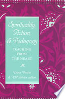 Spirituality  Action    Pedagogy