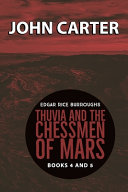John Carter Thuvia and the Chessmen of Mars Book