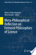Meta Philosophical Reflection on Feminist Philosophies of Science