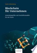 Öffnen Sie das Medium Blockchain für Unternehmen von Wittenberg, Stefan im Bibliothekskatalog