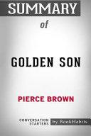 Summary of Golden Son by Pierce Brown  Conversation Starters