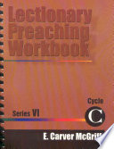 Lectionary Preaching Workbook Series Vi Cycle C